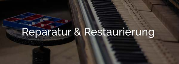 Klavier Reparatur Restauration - Piano Berretz